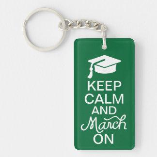 Keep Calm and March On Graduation Keychain