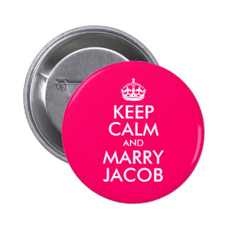 Keep Calm and Marry Jacob 6 Cm Round Badge