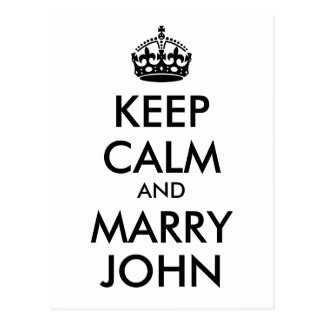 Keep Calm and Marry John Postcard