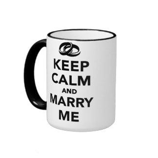 Keep calm and marry me coffee mug