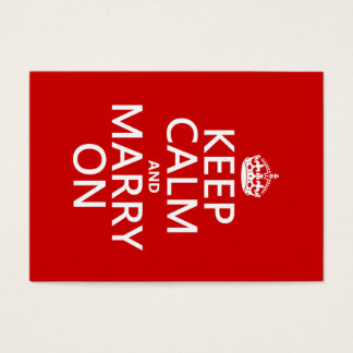 Keep Calm and Marry On (all colors) Business Card