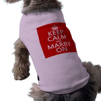 Keep Calm and Marry On (all colors) Sleeveless Dog Shirt