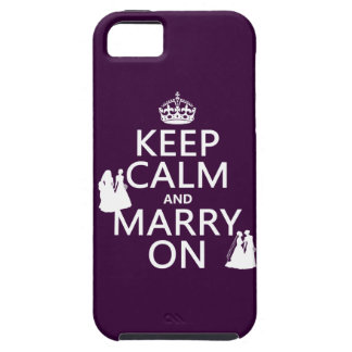 Keep Calm and Marry On - all colors Tough iPhone 5 Case