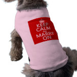 Keep Calm and Marry On (all colours) Pet T-shirt