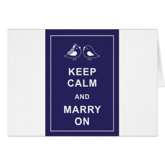 Keep Calm and Marry On Carry On Birds Greeting Card