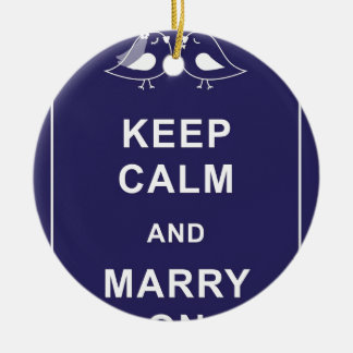 Keep Calm and Marry On Carry On Birds Round Ceramic Decoration