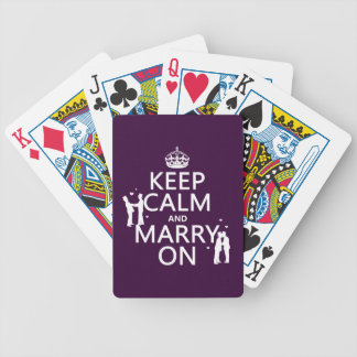 Keep Calm and Marry On (customizable color) Bicycle Playing Cards
