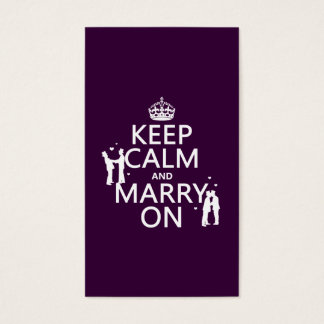 Keep Calm and Marry On (customizable color) Business Card