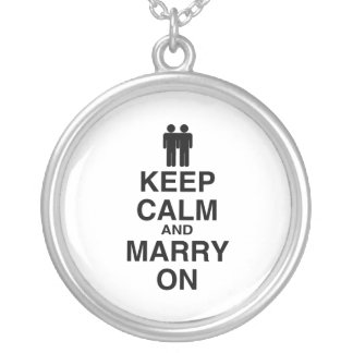 KEEP CALM AND MARRY ON (GAY MARRIAGE) ROUND PENDANT NECKLACE
