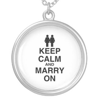 KEEP CALM AND MARRY ON (LESBIAN MARRIAGE) CUSTOM JEWELRY