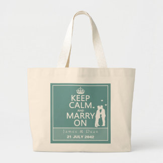 Keep Calm and Marry On (Two Men) Large Tote Bag