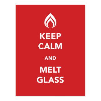 Keep Calm and Melt Glass Post Card
