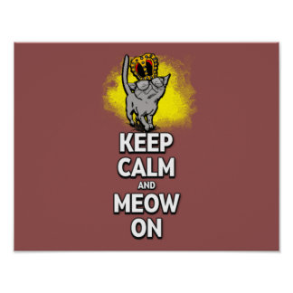 """Keep Calm And Meow On! 14"""" x 11"""" Poster"""