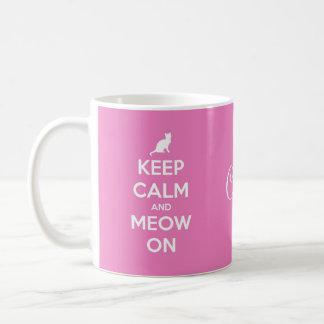Keep Calm and Meow On Pink Coffee Mug
