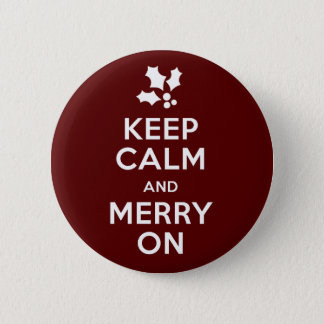 Keep Calm and Merry On 6 Cm Round Badge