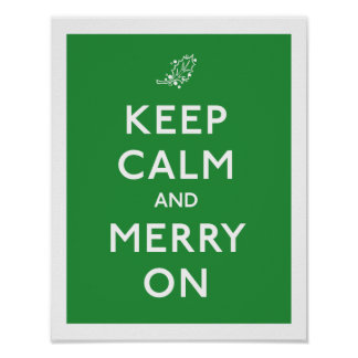 Keep Calm and Merry On Poster