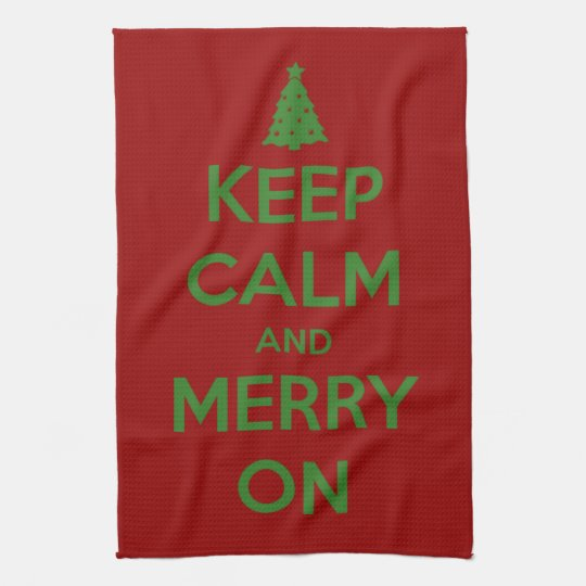 Keep Calm and Merry On Red and Green