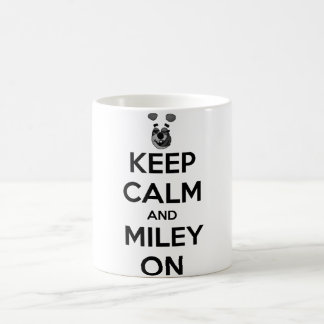 Keep Calm and Miley On Mug