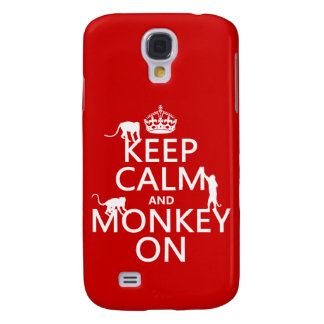Keep Calm and Monkey On - all colours Galaxy S4 Case