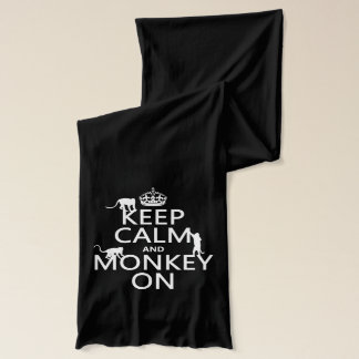 Keep Calm and Monkey On - all colours Scarf