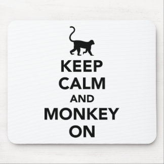 Keep calm and monkey on mouse pad