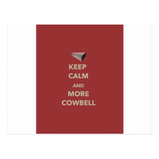 KEEP CALM AND MORE COWBELL POSTCARD