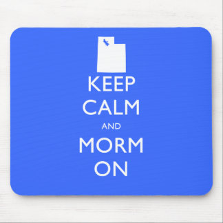 Keep Calm and Mormon Mouse Pads