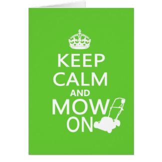 Keep Calm and Mow On Greeting Cards