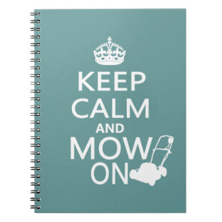 Keep Calm and Mow On Notebooks