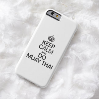 KEEP CALM AND MUAY THAI BARELY THERE iPhone 6 CASE