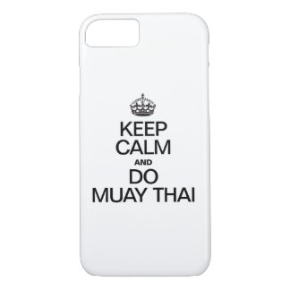 KEEP CALM AND MUAY THAI iPhone 7 CASE