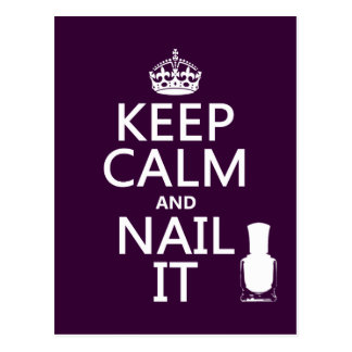Keep Calm and Nail It (Nail polish) Postcard