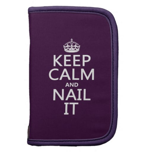 Keep Calm and Nail It Planner