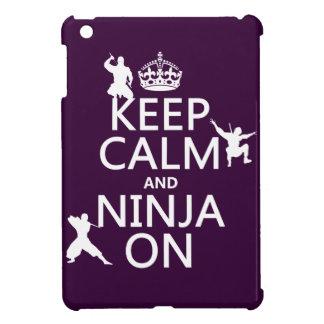 Keep Calm and Ninja On (in any color) iPad Mini Case