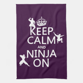 Keep Calm and Ninja On (in any color) Towel