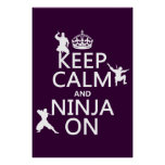 Keep Calm and Ninja On (in any colour) Poster