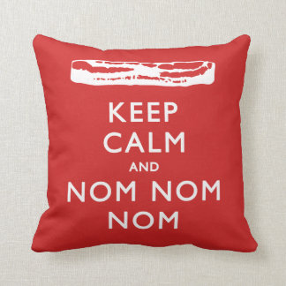 Keep Calm and Nom Nom Nom (Bacon) Cushion