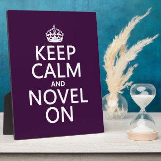 Keep Calm and Novel On Plaque