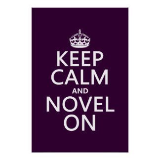 Keep Calm and Novel On Posters