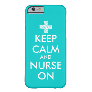 Keep Calm and nurse on iPhone 6 case Turquoise