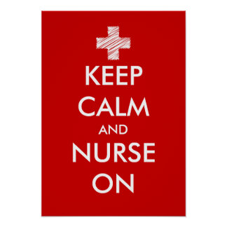 Keep calm and nurse on posters