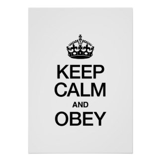 KEEP CALM AND OBEY PRINT