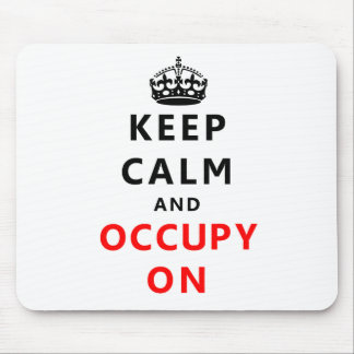 Keep Calm And Occupy On Mousepads