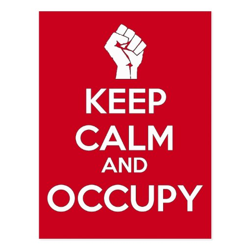 Keep Calm and Occupy (version2) Postcards