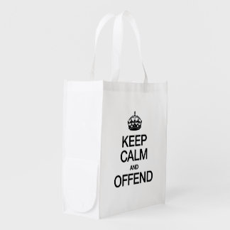 KEEP CALM AND OFFEND REUSABLE GROCERY BAGS