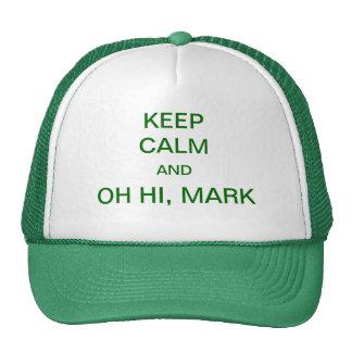 Keep Calm and Oh Hi Mark Cap