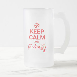 Keep Calm and Om Mani Padme Hum Frosted Glass Mug