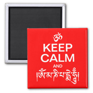 Keep Calm and Om Mani Padme Hum Square Magnet