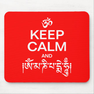 Keep Calm and Om Mani Padme Hum Mouse Pad
