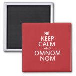 Keep Calm and Omnom Nom